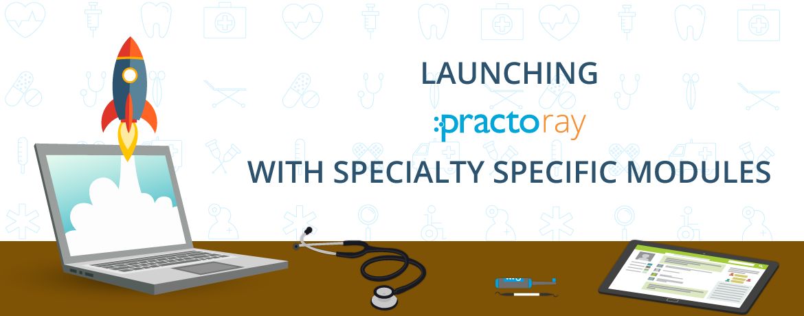 Practo Launches Practo Ray With Specialty Specific Modules